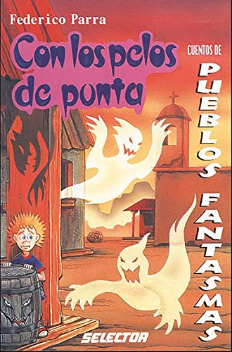 Cuentos de pueblos fantasmas / Tales of ghost towns par Ruben Mendieta