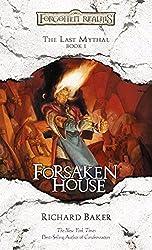 Forsaken House: The Last Mythal, Book I