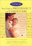 ISBN: 0743201035 - Mothercare New Guide to Pregnancy and Child Care: An Illustrated Guide to Caring for Your Child from Pregnancy through Age Five