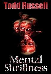 Mental Shrillness