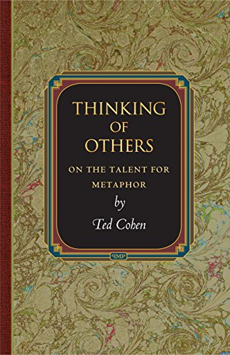 Thinking of Others: On the Talent for Metaphor (Princeton Monographs in Philosophy Book 24) (English Edition)