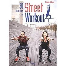 30 exercices de street workout - Pour se muscler en extérieur