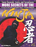 Image de More Secrets of the Ninja: Their Training, Tools and Techniques (cocoro books Bo