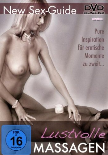 New Sex Guide - Lustvolle Massagen