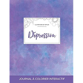 Journal de Coloration Adulte: Depression (Illustrations de Tortues, Brume Violette)