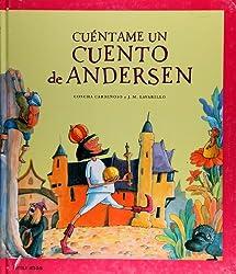 Cuentame Un Cuento De Andersen / Tell Me an Andersen Story