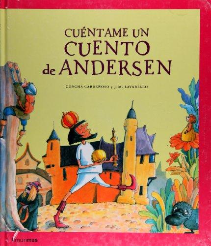 Cuéntame un cuento de Andersen (Cuentame un Cuento) por Concha Cardeñoso