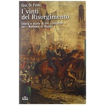 I Vinti Del Risorgimento N.e.