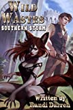 #6: Wild Wastes: Southern Storm
