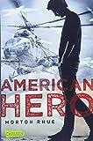American Hero von Morton Rhue