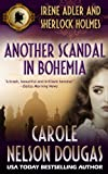 Another Scandal in Bohemia (A Novel of Suspense featuring Irene Adler and Sherlock Holmes Book 4)
