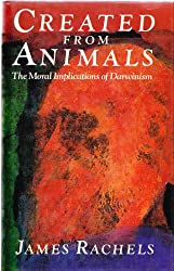 Created from Animals: Moral Implications of Darwinism