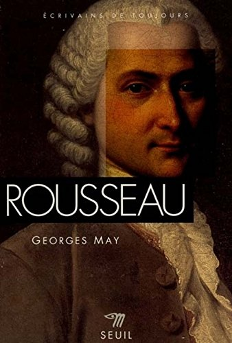 Rousseau par Georges May