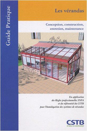 Les vérandas : Conception, construction, entretien, maintenance par Hubert Lagier