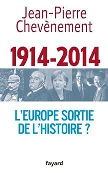 L'Europe sortie de l'Histoire ? (Documents) par [Chevènement, Jean-Pierre]