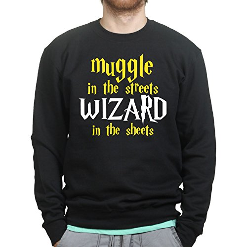 Muggle In The Streets Wizard in The Sheets Funny Magic Sweatshirt