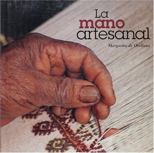 La mano artesanal/ The craftsmanship hand