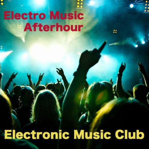 Electro Music (Afterhour)
