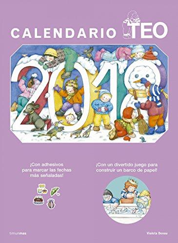 Calendario Teo 2018 (Libros especiales de Teo)