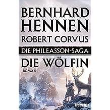 Die Phileasson-Saga - Die Wölfin: Roman (Die Phileasson-Reihe, Band 3)