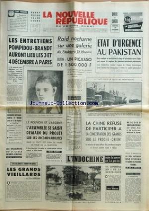 NOUVELLE REPUBLIQUE (LA) [No 8268] du 24/11/1971 - LES ENTRETIENS POMPIDOU- BRANDT - UN PICASSO VOLE DANS UNE GALERIE DU FAUBOURG-ST-HONORE - LES SPORTS - BOSQUIER - ROSTAGNI - BERETA ET TRESOR - RUGBY - AVIRON - BOXE - BOUTTIER - LES GRANDS VIEILLARDS PAR BERNARD - L'INDOCHINE ENTRE LA GUERRE ET LA PAIX PAR GASCUEL - LA CHINE REFUSE DE PARTICIPER A LA CONCERTATION DES GRANDS SUR LE PROCHE-ORIENT - MM. SENGHOR ET GOWON - NICOUD INCARCERE A LA PRISON ST-PAUL A LYON - ETAT D'U par Collectif