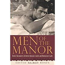Men of the Manor: Erotic Encounters between Upstairs Lords and Downstairs Lads by Cleis Press (2014-10-07)