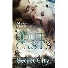 Outcasts 3: Secret City