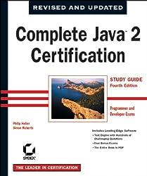 Complete Java 2 Certification, Programmer and Developer Exams