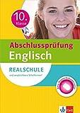 Klett Abschluss 10. Klasse Englisch: Realschulabschluss u. vergleichbare Abschlüsse. Sicher durch die Prüfung