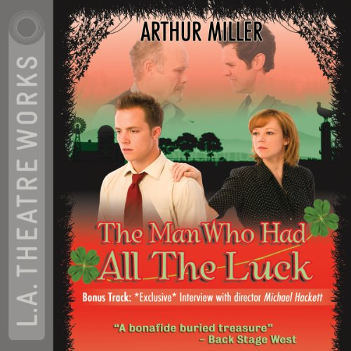 The Man Who Had All the Luck  Audiolibri