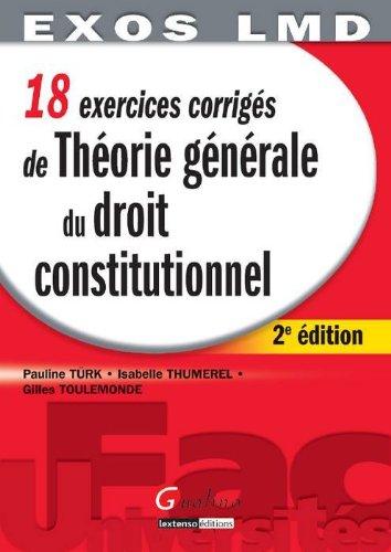 Théorie générale du droit constitutionnel : 18 exercices corrigés