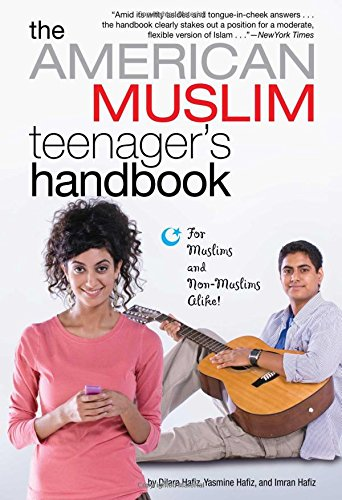 The American Muslim Teenager's Handbook (Muslim American Youth)