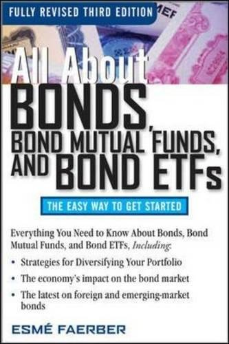 All About Bonds, Bond Mutual Funds, and Bond ETFs, 3rd Edition (All About...economics) por Esme E. Faerber