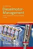 Dieselmotor-Management (Bosch Fachinformation Automobil)