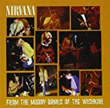 Songtexte von Nirvana - From the Muddy Banks of the Wishkah
