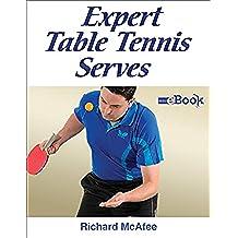 Expert Table Tennis Serves (English Edition)