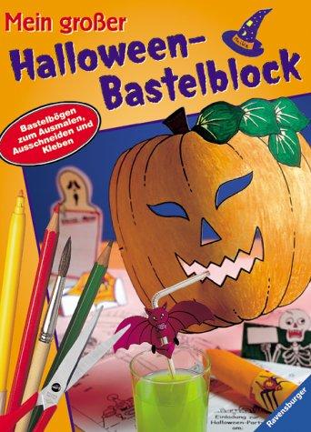 Mein großer Halloween-Bastelblock (Von 6 Erklärung Halloween)