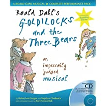 Collins Musicals – Roald Dahl's Goldilocks and the Three Bears: An impeccably judged musical