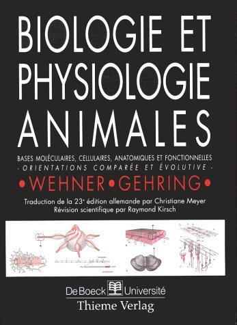 Biologie et physiologie animales. Bases moléculaires, cellulaires, anatomiques et fonctionnelles