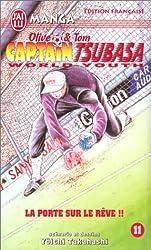 Olive et Tom, tome 11 : Captain Tsubasa World Youth : La Porte sur le rêv