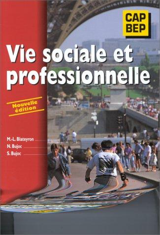 Vie sociale et professionnelle : CAP, BEP, GFG