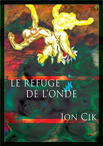 Couverture du livre Le refuge de l'Onde Partie 1,1: Chute sur Eddo