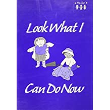 Look What I Can Do Now (Me, Too) by Hanson, Marci J., Morgan, Maria L. (2001) Paperback