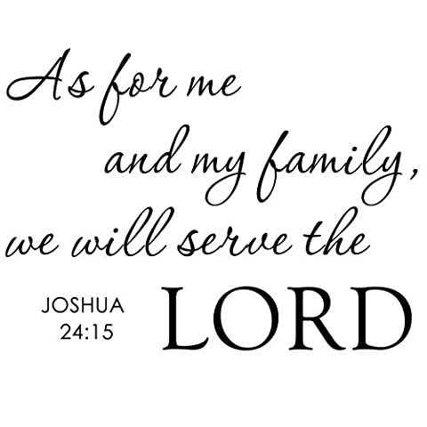 As for Me And My Family We Will Serve the Lord - Inspirational Home Religious God Bible Vinyl Quote Art Wall Decal Sticker Decor (Black, Medium)