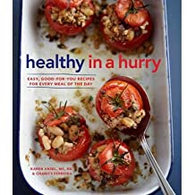 [(Healthy in a Hurry (Williams-Sonoma): Simple, Wholesome Recipes for Every Meal of the Day)] [Author: Esther Blum] published on (April, 2012)