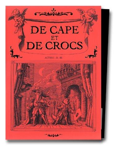 De Cape et de Crocs, tomes 1 à 3 : Acte 1, coffret 3 volumes