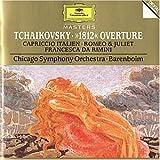Tchaikovsky: 1812 Ouverture + Capriccio italien + Romeo and Juliet + Francesca da Rimini