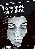 Telecharger Livres Le monde de Zohra (PDF,EPUB,MOBI) gratuits en Francaise