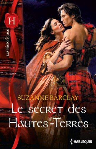 Le secret des Hautes-Terres (Les Historiques) (French Edition)