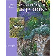 LE NOUVEL ESPRIT DES JARDINS. Un art, un savoir-faire en Provence